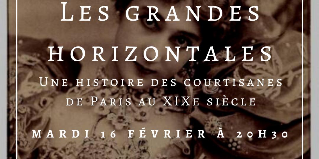 Les-grandes-horizontales-Une-histoire-des-courtisanes-de-Paris-au-19e-siècle